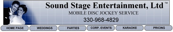 Sound Stage Entertainment - DJs in Painesville and all surrounding areas.  Our disc jockeys have what it takes to make your wedding reception an event to remember!